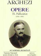 Arghezi. Opere IX, Publicistica