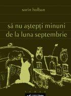 Sa nu astepti minuni de la luna septembrie