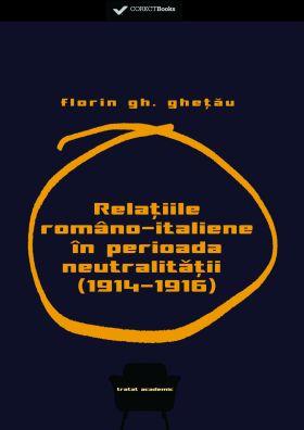 Relatiile romano-italiene in perioada neutralitatii (1914 - 1916)