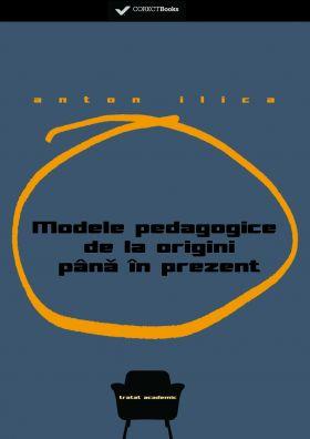 Modele pedagogice de la origini pana in prezent