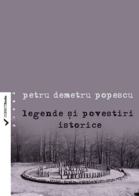 Legende si povestiri istorice vol. I