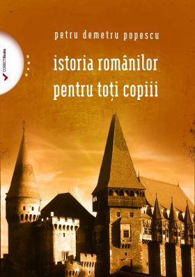 Istoria romanilor pentru toti copiii