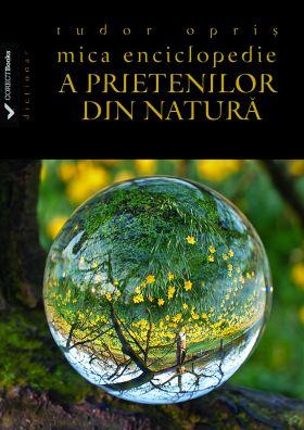 Mica enciclopedie a prietenilor din natura