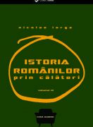 Istoria romanilor prin calatori vol.III