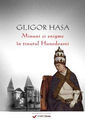 Minuni si enigme in Tinutul Hunedoarei