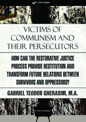 Victims Of Communism And Their Persecutors