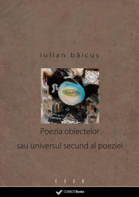 Poezia obiectelor sau universul secund al poeziei