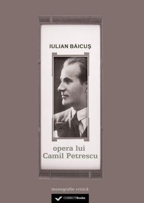 Opera lui Camil Petrescu