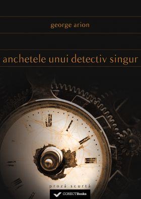 Anchetele unui detectiv singur