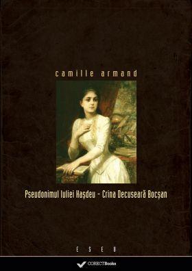 Camille Armand-Pseudonimul Iuliei Hasdeu
