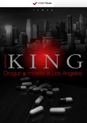 Droguri si moarte la Los Angeles