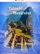 Tainele Mexicului