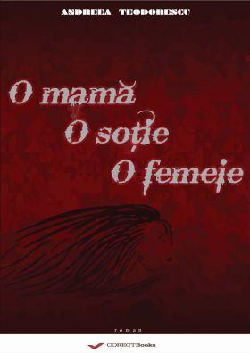 O mama, o sotie, o femeie