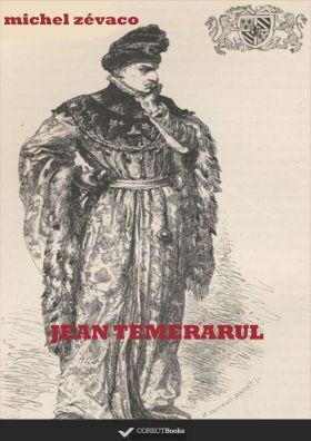 Jean Temerarul