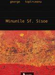 Minunile Sfantului Sisoe