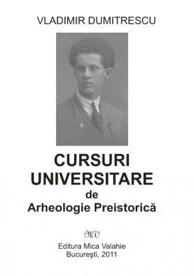 Cursuri universitare de arheologie preistorica