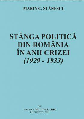 Stanga politică romaneasca in anii crizei: (1929-1933)