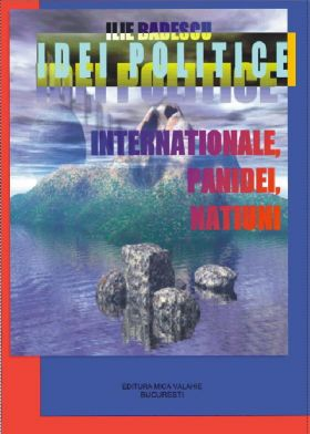 Idei politice - Internationale, panidei, natiuni