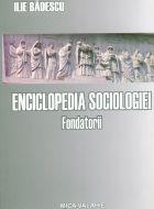 Enciclopedia sociologiei universale vol.I - Fondatorii