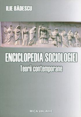 Enciclopedia sociologiei universale vol.II - Teorii contemporane