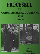 Procesele lui Corneliu Z. Codreanu (1923-1934) Vol.II