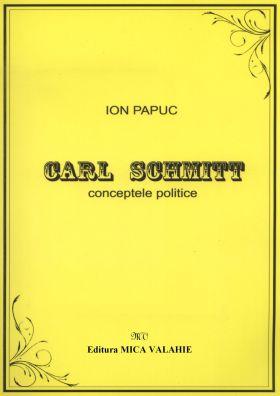 Carl Schmitt - Conceptele politice
