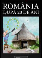 Romania dupa 20 de ani