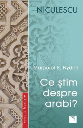 Ce stim despre arabi?