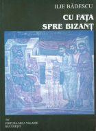 Cu fata spre Bizant