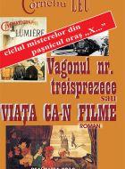 Vagonul nr.13 sau Viata ca-n filme