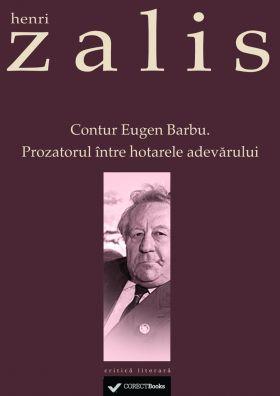 Contur Eugen Barbu. Prozatorul intre hotarele adevarului