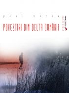Povestiri din Delta Dunarii