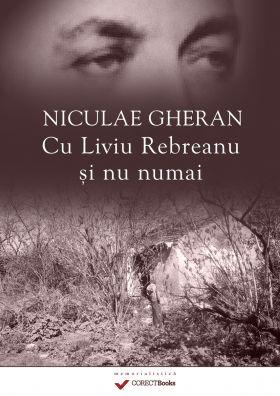 Cu Liviu Rebreanu si nu numai