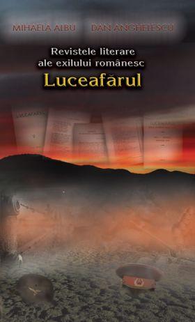 Revistele literare ale exilului romanesc: Luceafarul -o restituire-