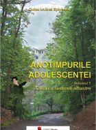 Anotimpurile adolescentei (vol. I)