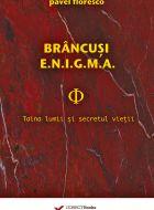 BRANCUSI, ENIGMA