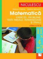 Matematica. Exercitii si probleme, teste initiale, curente si finale clasa a IV-a