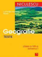 Teste de geografie Clasa a VIII-a, Semestrul I