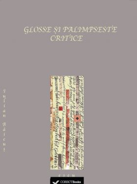 GLOSSE SI PALIMPSESTE CRITICE