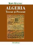 Algeria-trecut si prezent
