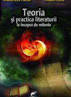 Teoria si practica literaturii la inceput de mileniu