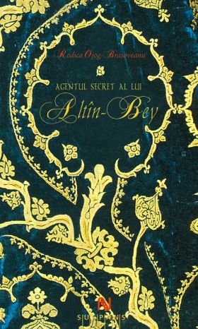 Agentul secret al lui Altin-Bey