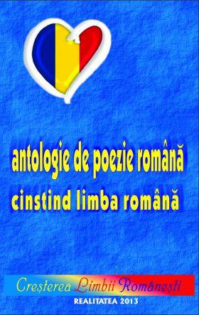 ANTOLOGIE DE POEZIE ROMANA CINSTIND LIMBA ROMANA