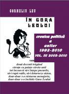 In gura leului. Cronica politica a anilor 1992-2010, Vol. III 2005-2010