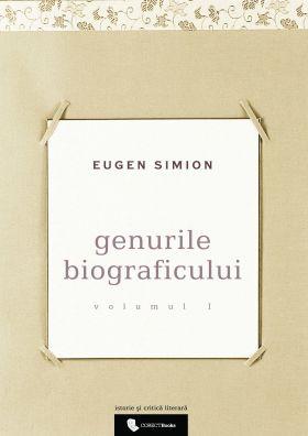 Genurile biograficului vol. I