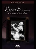 Rapsodie în alb şi negru cu Leonard Bernstein