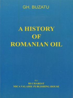 A History of Romanian Oil vol. II