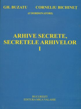 Arhive secrete, secretele arhivelor vol. I