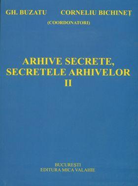 Arhive secrete, secretele arhivelor vol. II