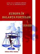 Europa in balanta fortelor 1919-1939